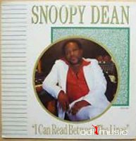 Snoopy Dean - I Can Read Between The Lines (Vinyl, LP, Album)
