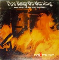 King Sporty & The Root Rockers - Fire Keep On Burning (Vinyl, LP)