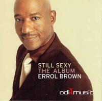 Errol Brown - Still Sexy (The Album) (CD, Album)