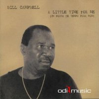 Bill Campbell - A Little Time For Me (CD)