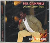 Bill Campbell - Another Lonely Night CD