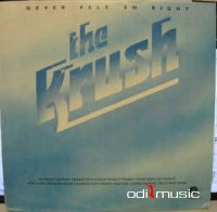The Krush - Never Felt So Right (Vinyl, LP)