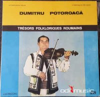 Dumitru Potoroacă - Un Virtuose Du Violon = A Virtuoso Of The Violin (Vioara) Vinyl
