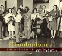 Various - Troubadours: Troubadours - Folk And The Roots Of American Music Vol. 1-4 (12 CDs)