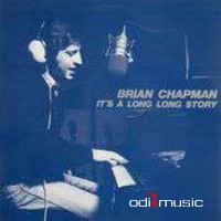 Cover Album of Brian Chapman - It's A Long Long Story (Vinyl, LP, Album)