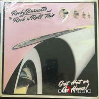 Rocky Burnette And The Rock 'N Roll Trio – Get Hot Or Go Home! (Vinyl) 1983