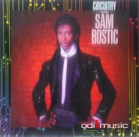 Cover Album of Sam Bostic - Circuitry Starring Sam Bostic (Vinyl, LP, Album)