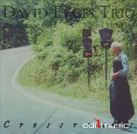 Cover Album of David Eyges Trio With Byard Lancaster & Sunny Murray - Crossroads  (1981)