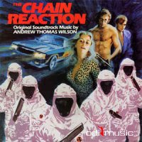 Andrew Thomas Wilson - The Chain Reaction (Original Soundtrack)