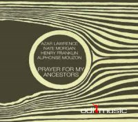 Azar Lawrence, Nate Morgan, Henry Franklin, Alphonse Mouzon - Prayer For My Ancestors (CD)