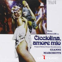 Gianni Marchetti - Cicciolina, Amore Mio (Original Motion Picture Soundtrack)  1979