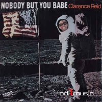 Clarence Reid - Nobody But You Babe (Vinyl, LP, Album)