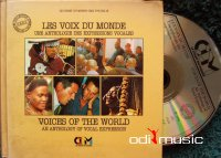 Various - Les Voix Du Monde : Une Anthologie Des Expressions Vocales - Voices Of The World: An Anthology Of Vocal Expression
