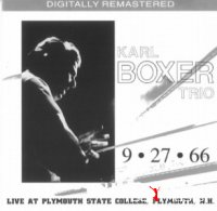 Karl Boxer Trio - 9.27.66 Live At Plymouth State College, Plymouth, N.H.