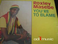 Roxley Masebe - You're To Blame (Vinyl, LP, Album)