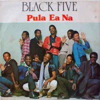Black Five - Pula Ea Na (Vinyl, LP, Album)