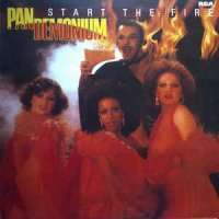 Pan Demonium - Start The Fire (Vinyl, LP, Album)