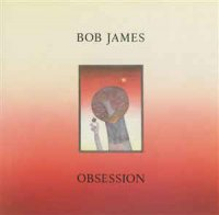 Bob James - Obsession (Vinyl, LP, Album)