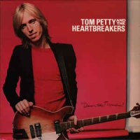 Tom Petty And The Heartbreakers - Damn The Torpedoes 1979 (1988)