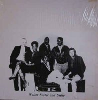 Walt Foster And Unity (32) - Walter Foster And Unity (Vinyl, LP)