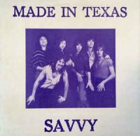 Savvy (4) - Made In Texas (Vinyl, LP)