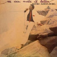 Alioke Alison Borg - We Can Make It Better (Vinyl, LP, Album)