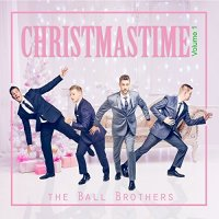 The Ball Brothers - Christmastime Vol. 1 (2017)