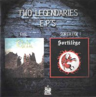 Evil (8) / Sortilège - Two Legendaries E.P'S (CD)