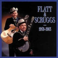 Flatt & Scruggs 1959-1963 (Bear Family)