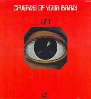 Lift (4) - Caverns Of Your Brain (Vinyl, LP, Album)