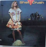 Shell & The Crush - Shell & The Crush (Vinyl)