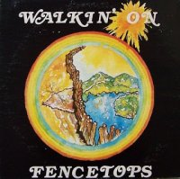 Art Agpar - Walkin' On Fencetops (Son Shine CS 3503) 1978