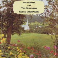 Willie Banks And The Messengers - God's Goodness (Vinyl, LP, Album)