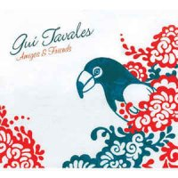 Gui Tavares - Amigos & Friends (CD, Album)