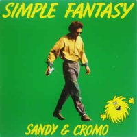 Sandy & Cromo - Simple Fantasy (Vinyl, LP)