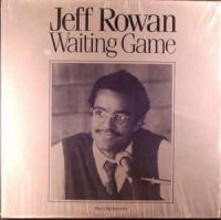 Jeff Rowan - Waiting Game (Vinyl, LP, Album)