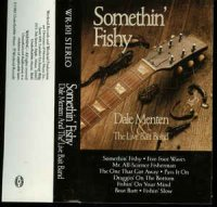 Dale Menten & The Live Bait Band - Somethin' Fishy (Vinyl, LP)
