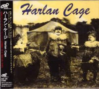 Harlan Cage - Harlan Cage (Japanese Edition) [1996]