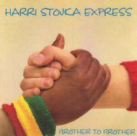 Harri Stojka Express - Brother To Brother (Vinyl, LP, Album)