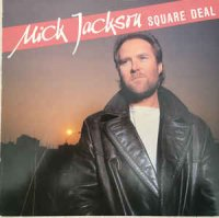 Mick Jackson - Square Deal (Vinyl, LP, Album)