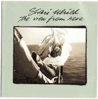 Shari Ulrich - The View From Here (CD)