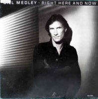 Bill Medley - Right Here And Now (Vinyl, LP, Album)