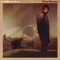 Chris Montan - Any Minute Now (1980)