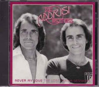 The Addrisi Brothers - Never My Love - The Lost Album Sessions (CD)