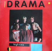 Drama (7) - High Time (Vinyl, LP, Album)