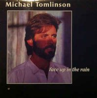Michael Tomlinson (2) - Face Up In The Rain (Vinyl, LP, Album)