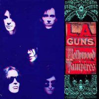 L.A. Guns - Hollywood Vampires (CD, Album)