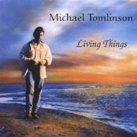 Michael Tomlinson (2) - Living Things (CD, Album)