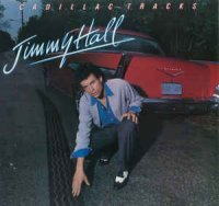 Jimmy Hall - Cadillac Tracks (Vinyl, LP, Album)