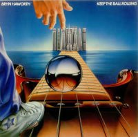 Bryn Haworth - Keep The Ball Rolling (Vinyl, LP, Album)